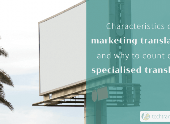 Characteristics of marketing translation services and why to count on a specialised translator