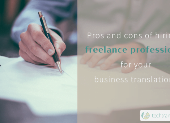 Pros and cons of hiring a freelance professional for your business translations